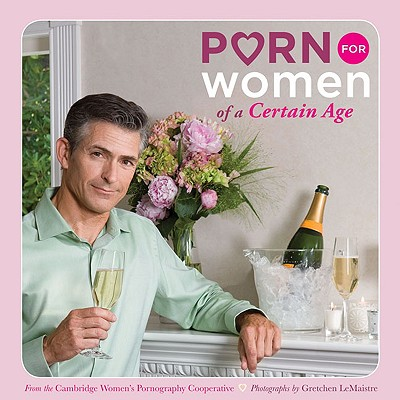 Porn for Women of a Certain Age Cover Image