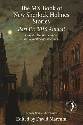 The MX Book of New Sherlock Holmes Stories Part IV: 2016 Annual Cover Image
