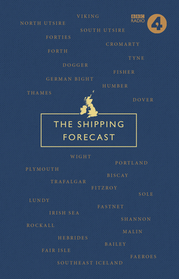 The Shipping Forecast: A Miscellany Cover Image