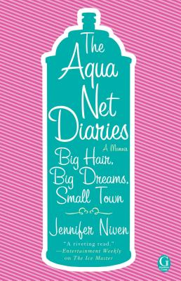 Cover for The Aqua Net Diaries