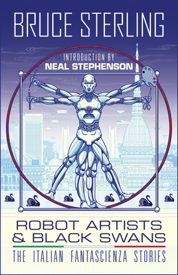 Robot Artists & Black Swans: The Italian Fantascienza Stories Cover Image