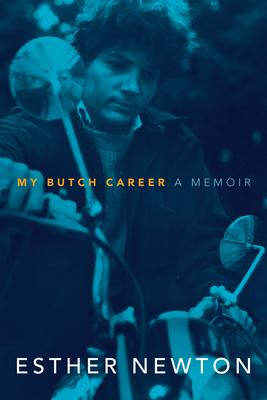 My Butch Career: A Memoir Cover Image