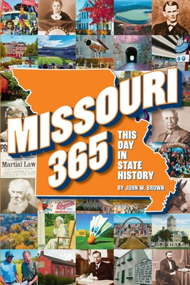 Missouri 365: This Day in State History Cover Image