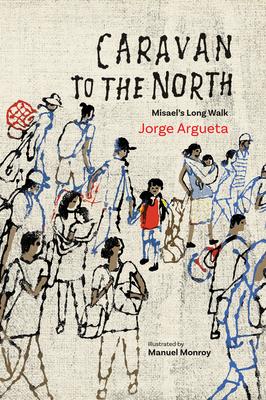 Caravan to the North: Misael's Long Walk Cover Image