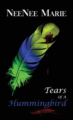 Tears of A Hummingbird Cover Image