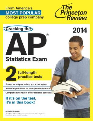 Cracking the AP Statistics Exam, 2014 Edition Cover Image