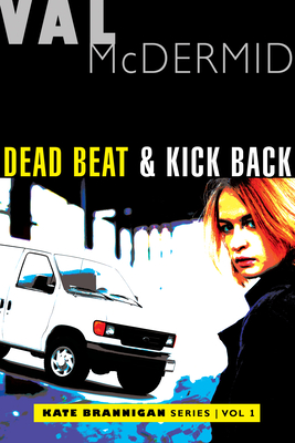 Dead Beat and Kick Back: Kate Brannigan Mysteries #1 and #2 Cover Image