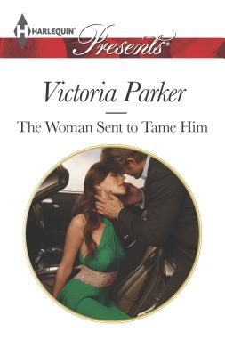 The Woman Sent to Tame Him Cover
