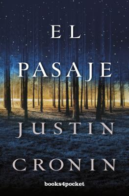 El Pasaje = The Passage (Books4pocket Narrativa #306) Cover Image