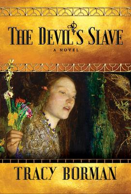 Cover for The Devil's Slave (Frances Gorges Historical Trilogy)