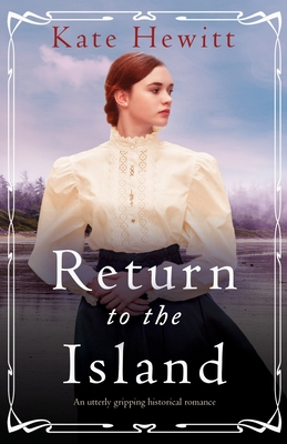 Return to the Island: An utterly gripping historical romance Cover Image