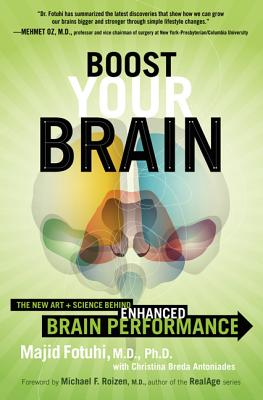 Boost Your Brain: The New Art and Science Behind Enhanced Brain Performance Cover Image
