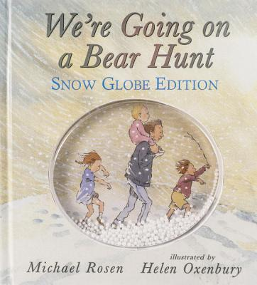 We're Going on a Bear Hunt: Snow Globe Edition Cover Image