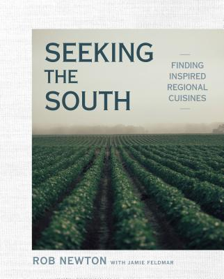 Seeking the South: Finding Inspired Regional Cuisines Cover Image