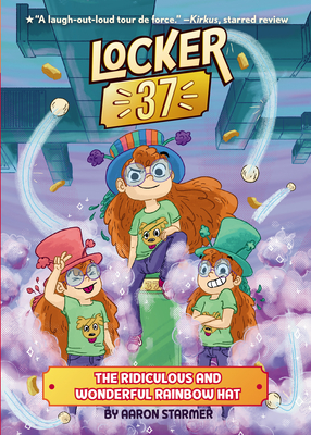 The Ridiculous and Wonderful Rainbow Hat #3 (Locker 37 #3) Cover Image