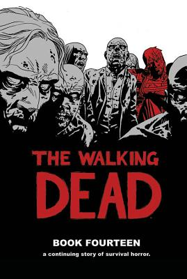 The Walking Dead, Book 14 cover image