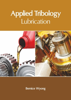 Applied Tribology: Lubrication Cover Image