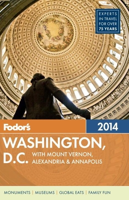 Fodor's Washington, D.C.: With Mount Vernon, Alexandria & Annapolis [With Map] Cover Image