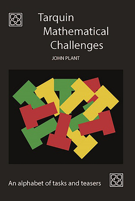 Tarquin Mathematical Challenges: An alphabet of tasks and teasers Cover Image