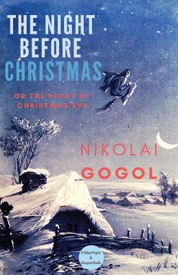 The Night Before Christmas: Or The Night of Christmas Eve Cover Image