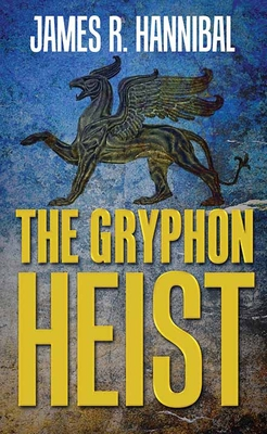 Cover for The Gryphon Heist