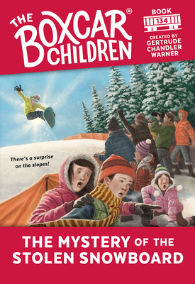 Cover for The Mystery of the Stolen Snowboard (The Boxcar Children Mysteries #134)