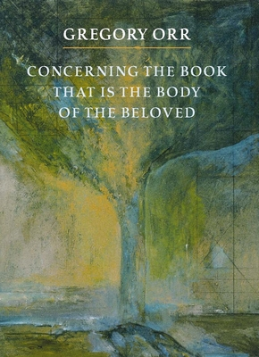 Concerning the Book That Is the Body of the Beloved Cover Image