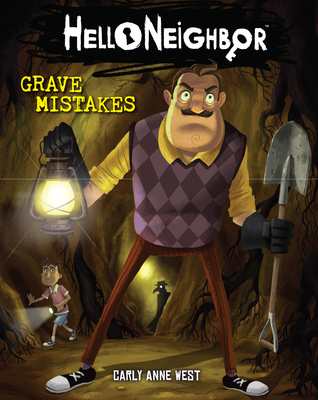 Cover for Grave Mistakes (Hello Neighbor #5)