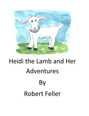Heidi the Lamb and Her Adventures Cover Image