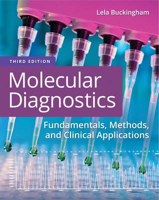 Molecular Diagnostics: Fundamentals, Methods, and Clinical Applications Cover Image