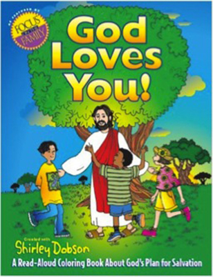 God Loves You!: A Read-Aloud Coloring Book about God's Plan for Salvation (Coloring Books) Cover Image