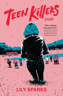 Teen Killers Club: A Novel Cover Image