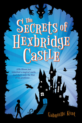 The Secrets of Hexbridge Castle Cover Image