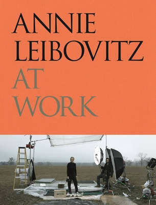 Annie Leibovitz at Work cover image