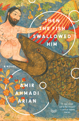 Then the Fish Swallowed Him: A Novel Cover Image