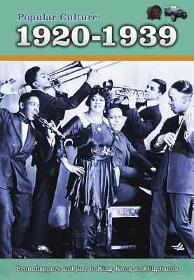 Popular Culture: 1920-1939 (History of Popular Culture) Cover Image