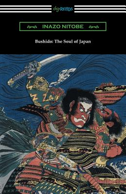 Bushido: The Soul of Japan (with an Introduction by William Elliot Griffis) Cover Image
