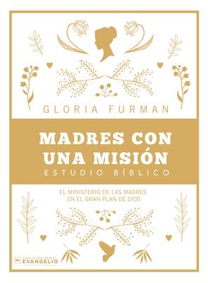 Cover for Madres Con Una Misión