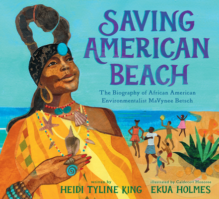 Saving American Beach: The Biography of African American Environmentalist MaVynee Betsch Cover Image