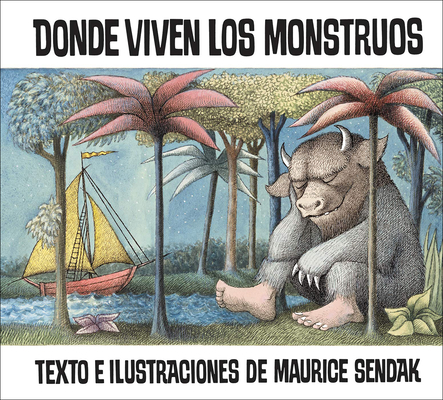 Donde Viven Los Monstruos (Where the Wild Things Are) (Historias Para Dormir) Cover Image