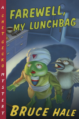 Farewell, My Lunchbag: A Chet Gecko Mystery Cover Image