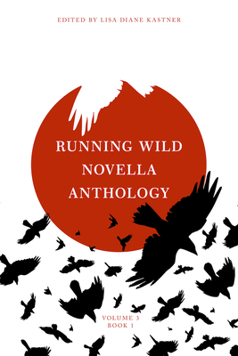 Running Wild Novella Anthology, Volume 3 Book 1 Cover Image