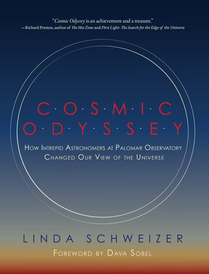 Cosmic Odyssey: How Intrepid Astronomers at Palomar Observatory Changed our View of the Universe Cover Image
