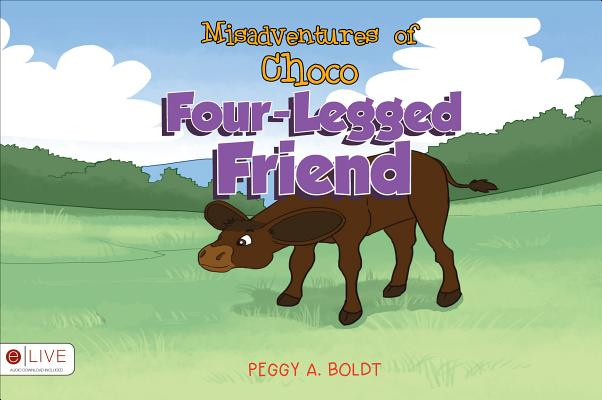 Misadventures of Choco Four-Legged Friend Cover Image