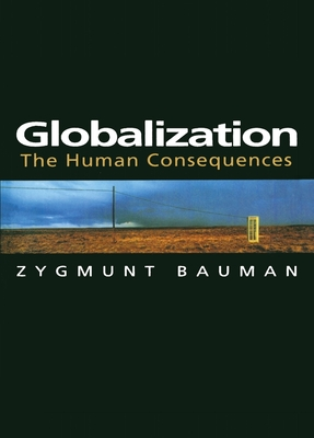 Globalization: The Human Consequences Cover Image