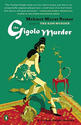 The Gigolo Murder: A Turkish Delight Mystery Cover Image