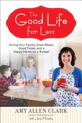 The Good Life for Less Cover
