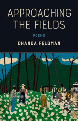 Approaching the Fields: Poems Cover Image