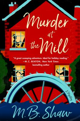Murder at the Mill: A Mystery (The Iris Grey Mysteries #1) Cover Image
