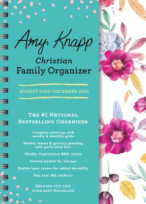 2021 Amy Knapp's Christian Family Organizer: August 2020-December 2021 Cover Image